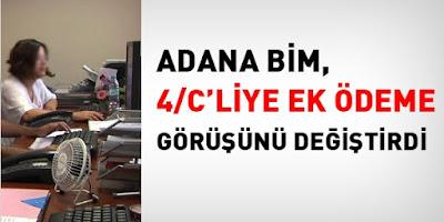 Adana Bölge İdare Mahkemesi 4/C Ek Ödeme Kararını Değiştirdi