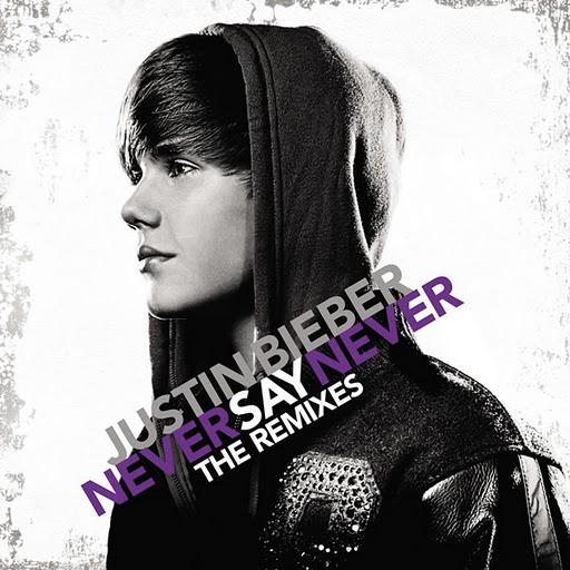 Justin bieber ya ha sacado nueva disco never say never the remixies