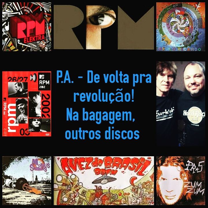 De volta pra revolução! Na bagagem: outros discos