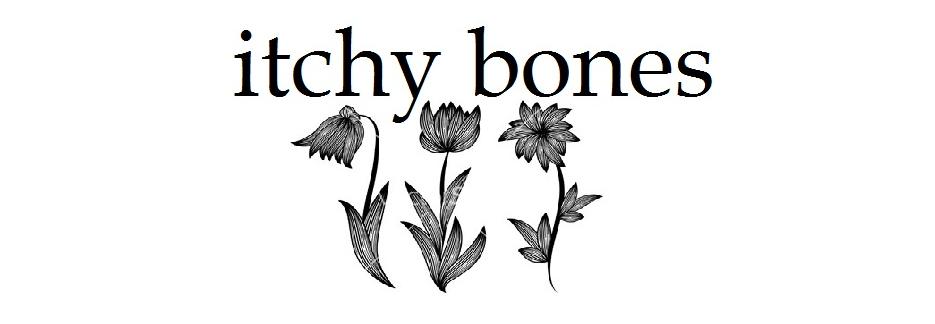 Itchy Bones