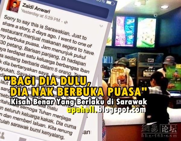 "Kisah Benar di Sarawak, ""Dia Nak Berbuka Puasa"""