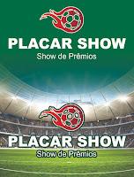 PLACAR SHOW