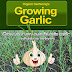 Organic Gardening's Growing Garlic - Free Kindle Non-Fiction