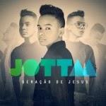 Capa Jotta A – Geração de Jesus (2013) | músicas