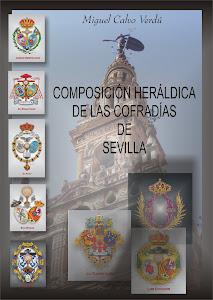 Composición Heráldica de las Cofradías de Sevilla