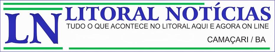 LITORAL NOTÍCIAS - BAHIA
