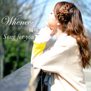 優咲 - Song for you / Whenever
