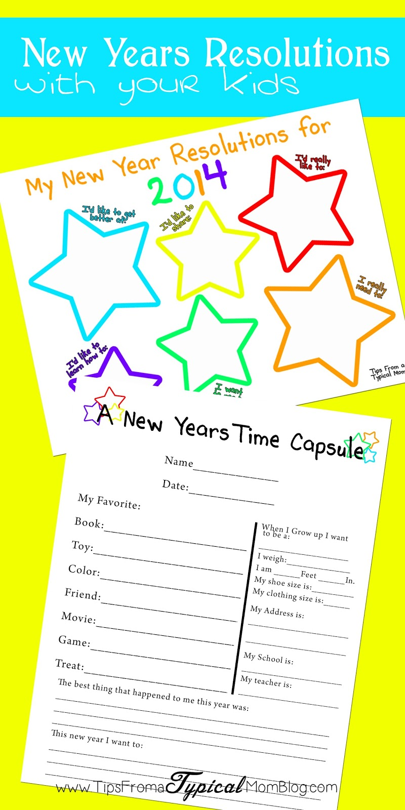 Making New Years Resolutions with your Kids Free Printable – Time Capsule Worksheet