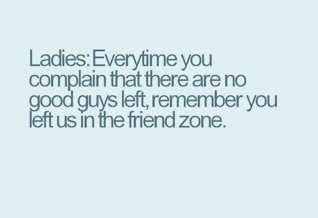 Stuck In The Friend Zone Quotes