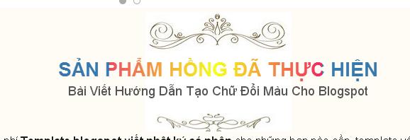 Css chữ đổi màu cho Blogspot, Website