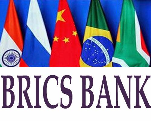 http://3.bp.blogspot.com/-MZv_5ToK4s0/U_Ttk61eeEI/AAAAAAAA0pE/O9dBnI4kyzM/s1600/BRICS-bank.jpg