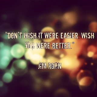Dont-wish-it-were-easier-wish-you-were-better