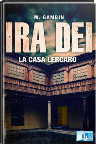 Ira+Dei+La+casa+Lercaro+ +Mariano+Gamb%C3%ADn Ira Dei. La casa Lercaro   Mariano Gambín