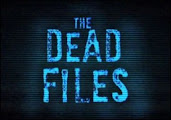 The dead files on the Travel channel