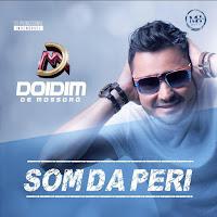 Doidim De Mossoró – O Som Da Periferia – Promocional – 2016