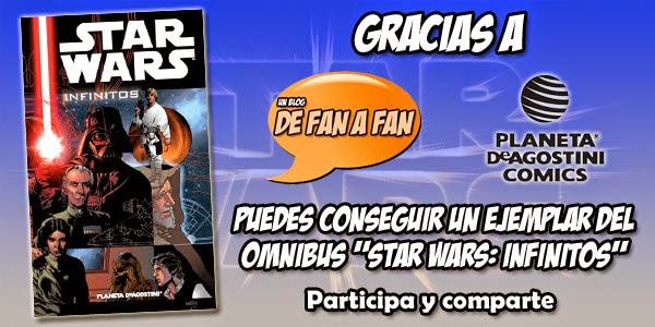 "De Fan a Fan y Planeta DeAgostini Cómics sortean ""Star Wars: Infinitos"""