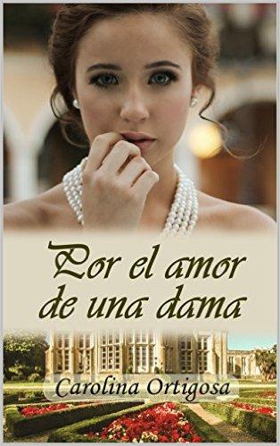 """Book tráiler """"Por el amor de una dama"""""""