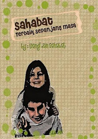 Buku Antologi Kisah Tentang Sahabat - Februari 2011 (Klik Pada Gambar)