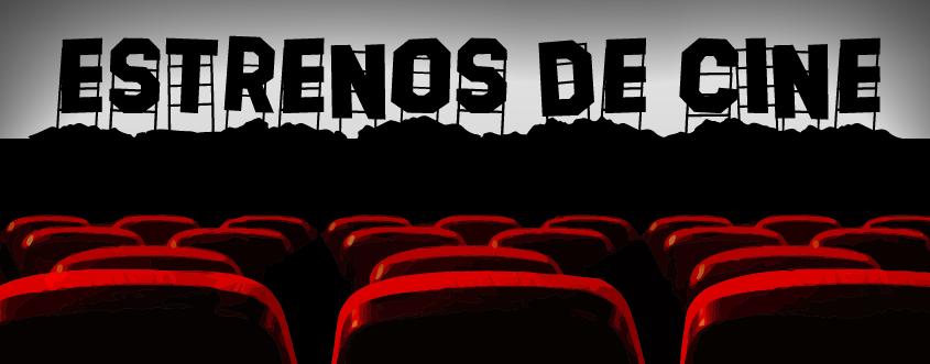 Estrenos de cine 28 de noviembre de 2014 los lunes for M estrenos