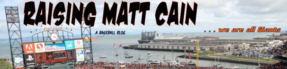 Raising Matt Cain