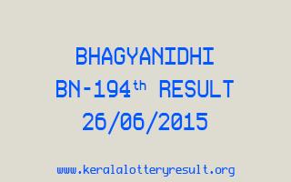 BHAGYANIDHI BN 194 Lottery Result 26-6-2015