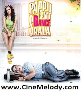 Pappu Cant Dance Saala Hindi Mp3 Songs Free  Download
