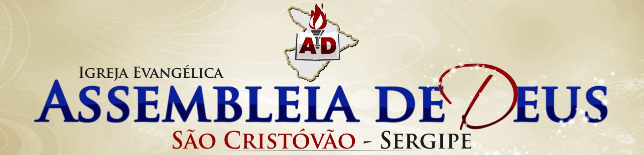 Assembléia de Deus São Cristóvão/SE