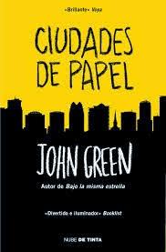 http://divergentesmentalmentedesorientadas.blogspot.com.es/2014/07/resena-ciudades-de-papel-john-green.html