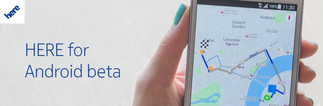 Puedes descargar la Beta del navegador gps HERE para tu Android.