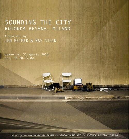 sounding the city, i suoni dell'ambiente urbano di milano in una performance domenica 31 agosto a milano