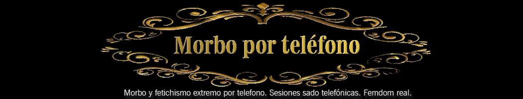 MORBO POR TELÉFONO