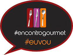 3o. Encontro Gourmet #eufui