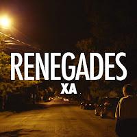 X AMBASSADORS : RENEGADES