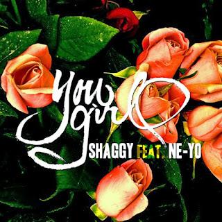 http://www.rudeboyreggae.com/2013/08/Shaggy-NeYo-You-Girl.html