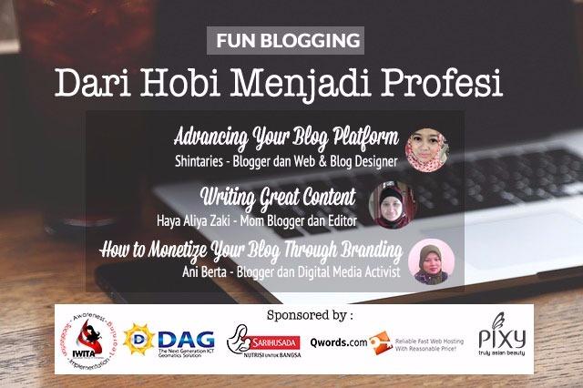Roosvansia Fun Blogging 8 Dari Hobi Jadi Profesi Haya Alia Zaki, Shinta Ries, Ani Bertha