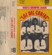 Los del Caribe - Hasta Siempre amor 1985