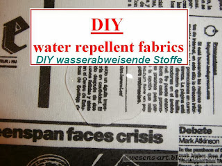 DIY water repellent fabrics     wesens-art.blogspot.com