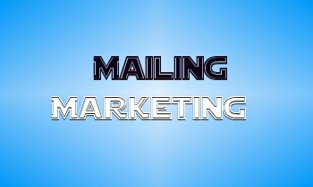 Le Mailing Marketing Pourquoi pas ?
