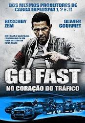 Baixar Filme Go Fast – No Coração do Tráfico (Dublado)