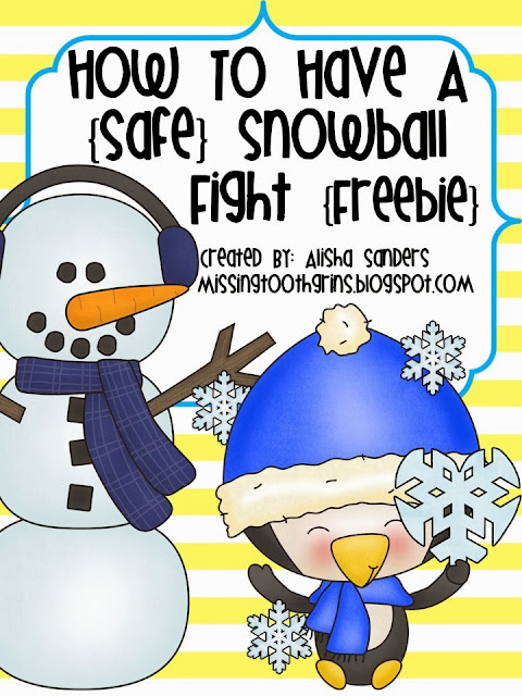 http://www.teacherspayteachers.com/Product/How-To-Have-A-Safe-Snowball-Fight-1012027