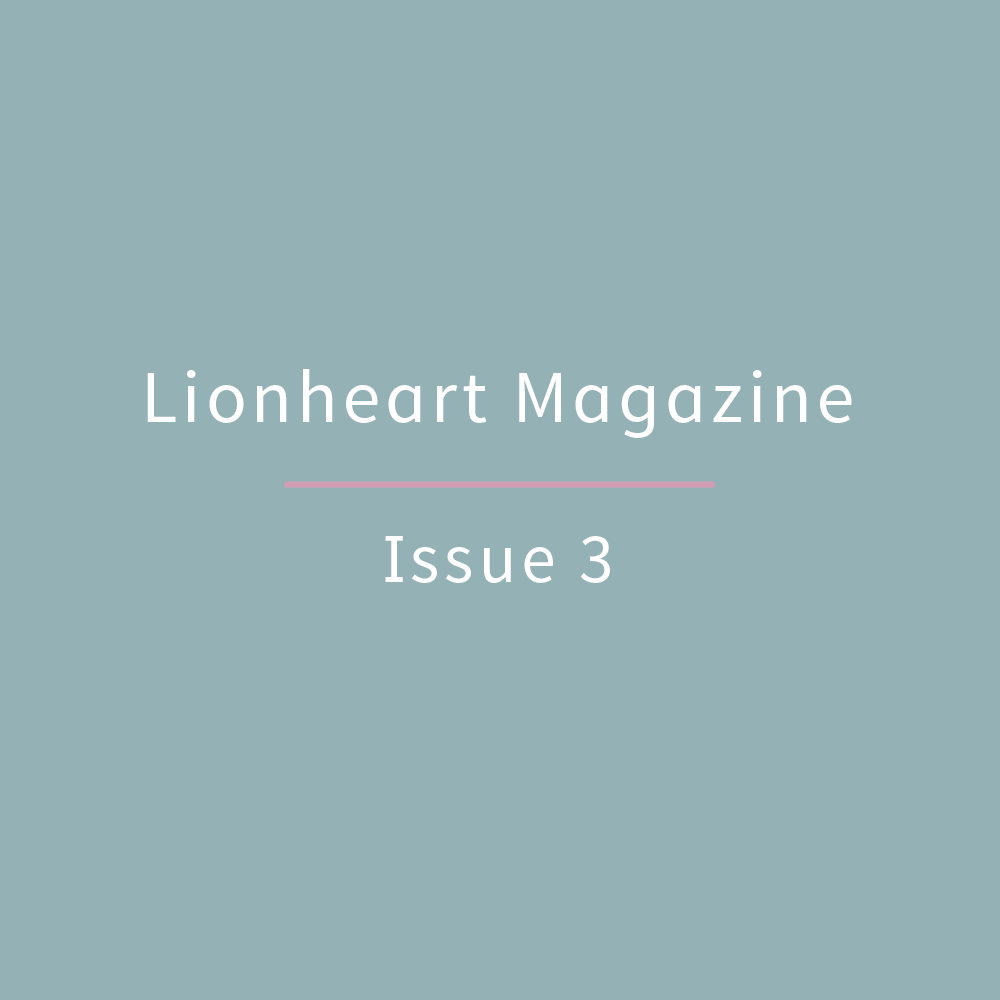 Lionheart Magazine, issue 3, from Shipshape Studio