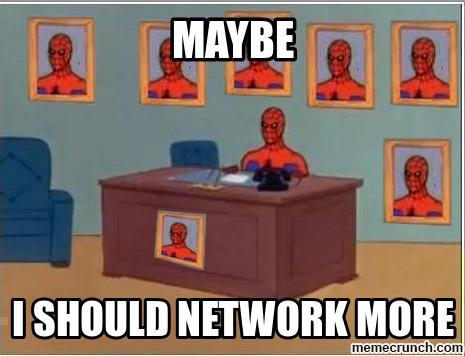 Maybe Spiderman should Network meme