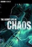 Bí Ẩn Của Sự Hỗn Loạn - Bbc The Secret Life Of Chaos