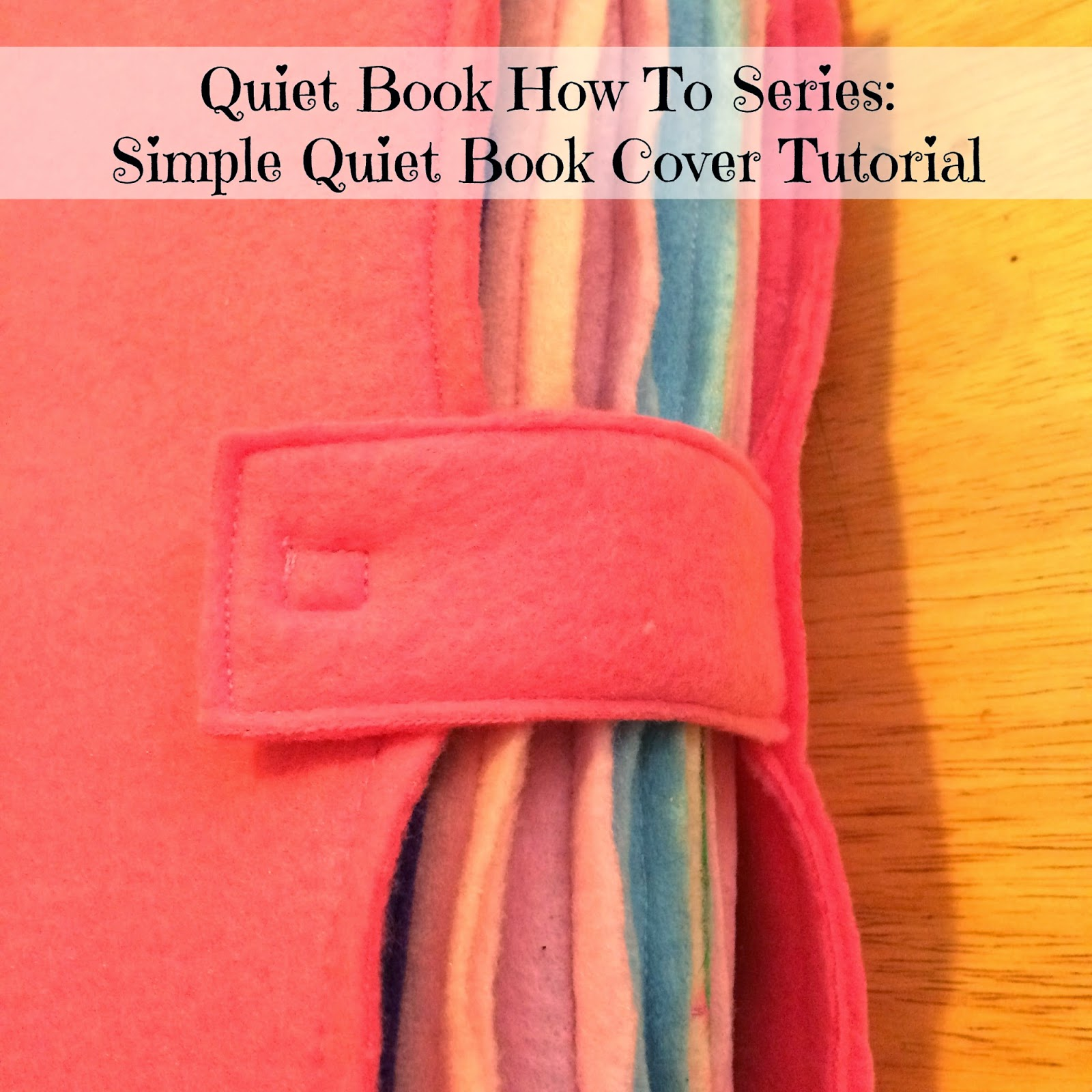 Simple Book Cover Maker ~ Quiet book how to series simple cover tutorial