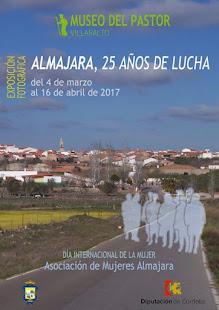 EXPOSICIÓN FOTOGRAFICA: ALMAJARA, 25 AÑOS DE LUCHA.