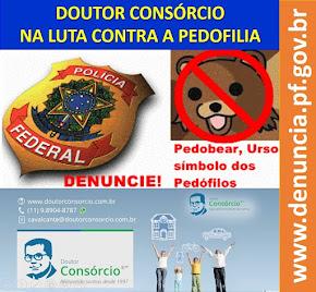 DOUTOR CONSÓRCIO na Luta Contra a Pedofilia.