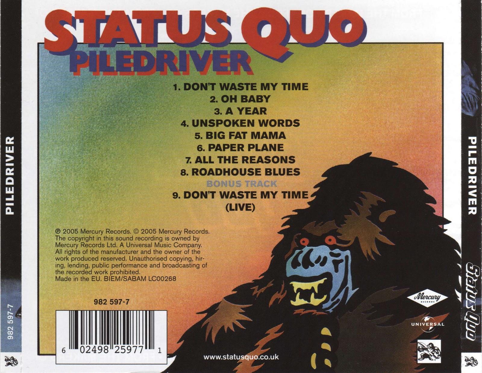 Status Quo Piledriver