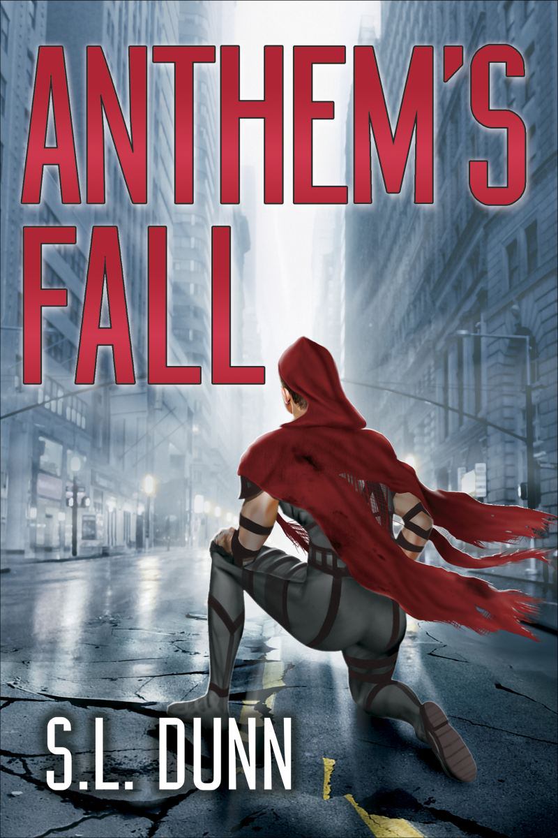 Anthem's Fall, S.L. Dunn