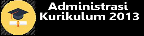 Administrasi Kurikulum 2013