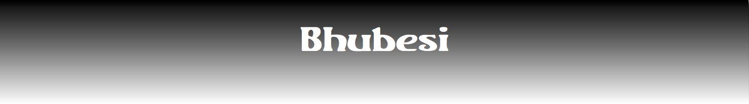 Bhubesi